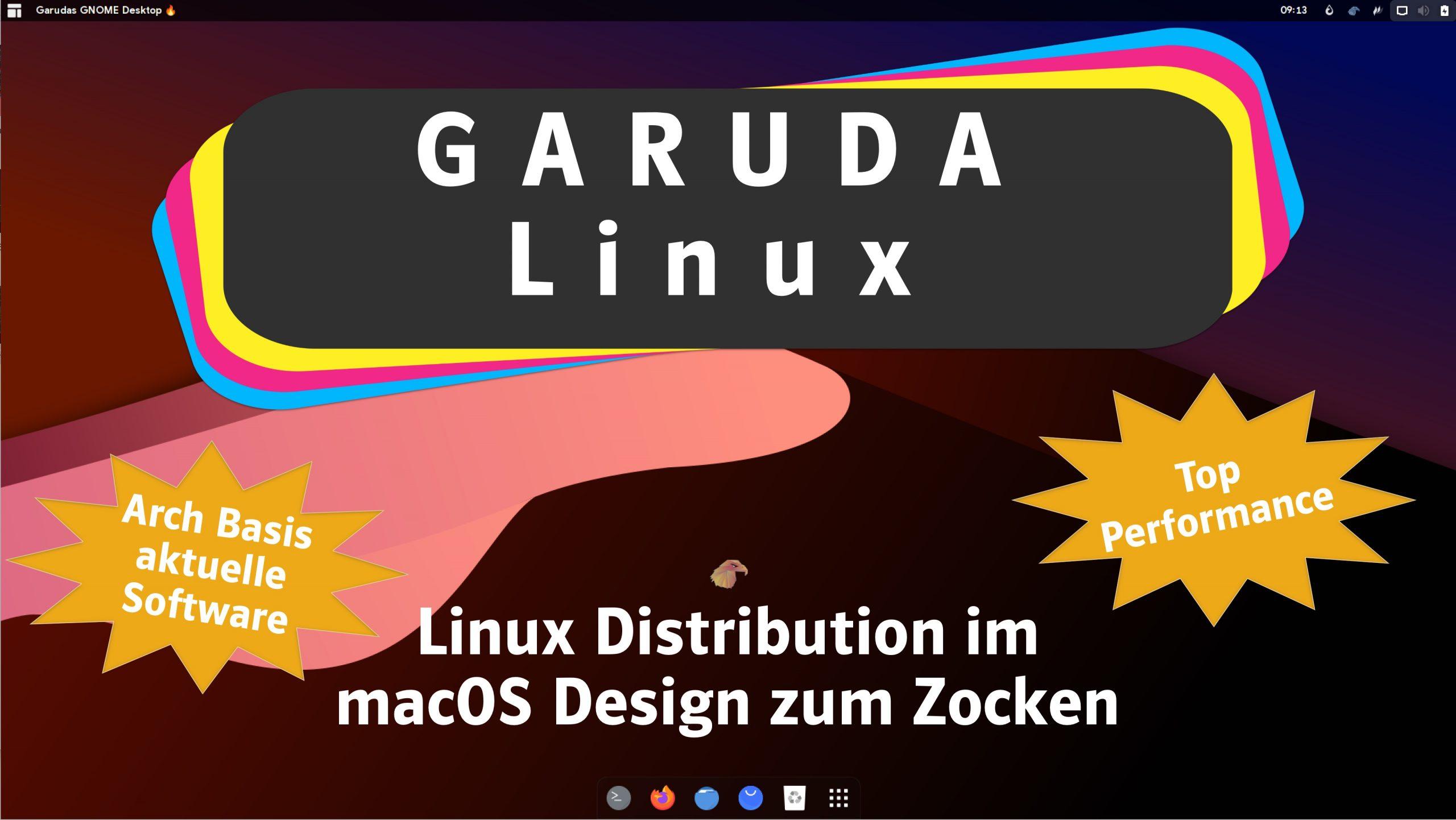 Garuda Linux Linux Distro Auf Arch Basis Im Macos Design Zum Zocken Michlfranken